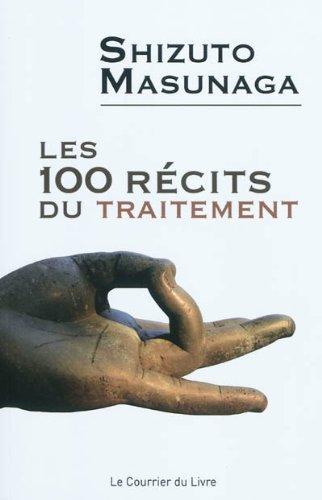 Les 100 récits du traitement