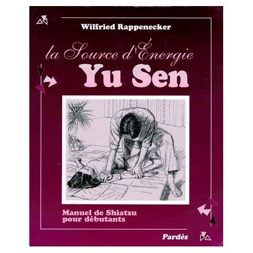 Yu Sen – La source d'énergie