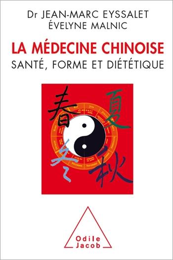 La Médecine chinoise – Santé, forme et diététique