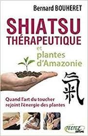 Shiatsu thérapeutique et plantes d'Amazonie